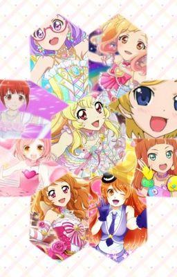 Aikatsu, Aikatsu Stars, Aikatsu Friends, Pripara, Aurora Dream: tình yêu của tôi