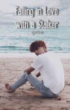 Falling In Love With a Stalker by agustdickk