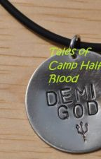 Tales of Camp Half Blood by 1DHalfBlood