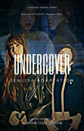 UNDERCOVER | JENLISA g!p by Limarious_Oppa