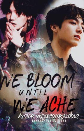 We bloom until we ache | BTS by Murasaki_Team