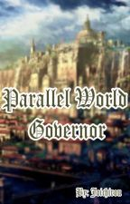 Parallel World Governor by Joichirou