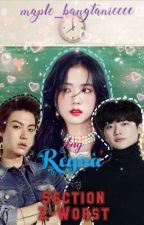 Ang Reyna Ng Section Z-Worst [COMPLETED] by bangtanservant