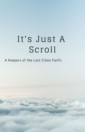 It's Just A Scroll by HappyShadowThoughts