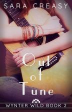 Out of Tune (Wynter Wild #2) by SaraCreasy