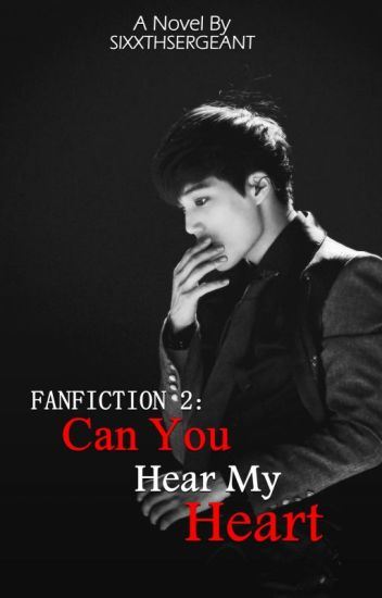 Can You Hear My Heart ? [COMPLETED]