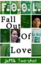 [Two-shot] F.O.O.L.: Fall Out Of Love (JeMik FanFic) by kenkenmushi