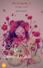 Café com dicas by user918052561302