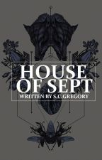 The House of Sept by gregor1180