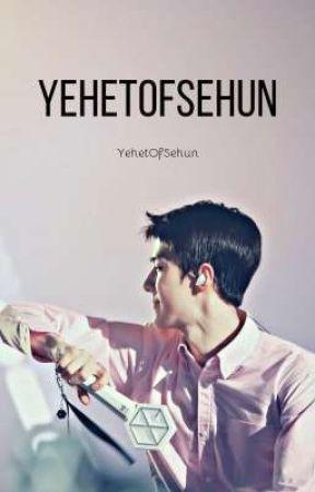 YehetOfSehun by YehetOfSehun