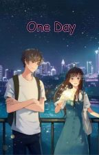 One Day [Myanmar Translation] by Cora_Mabel