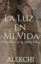 La Luz En Mi Vida by alekchi