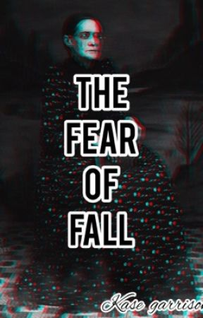 The Fear of Fall by Kase4321