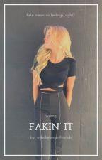 fakin' it | why don't we by crackheadherron