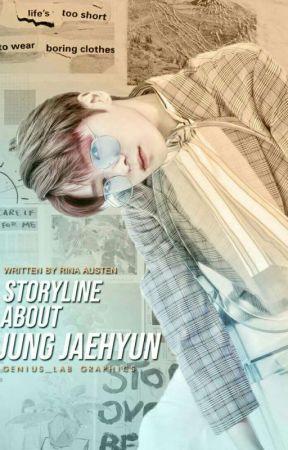 Storyline About Jung Jaehyun by rina_austen