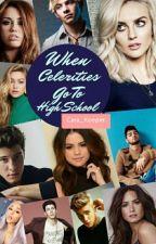 When Celebrities Go To High School  by Cara_Kooper