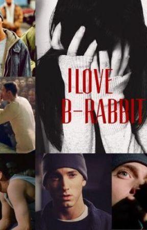 I Love B-Rabbit. (8 Mile) by blu_sparks