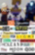 Alive by TheEnderBlaze