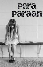 Pera Paraan by hopelesslyfrustrated