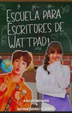 Escuela Para Escritores De Wattpad ~ Ft. SEOKRROZ/agusmcgenio by NoheForevah25