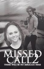 Missed Call 2 (Harry Styles fanfiction) [PL] by dissentire