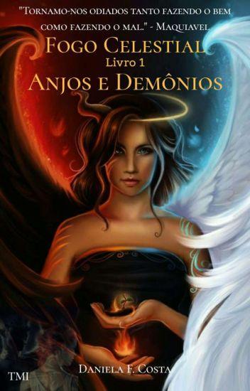Fogo Celestial - Anjos e Demônios