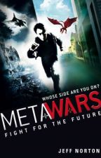 MetaWars: Fight For The Future by thejeffnorton