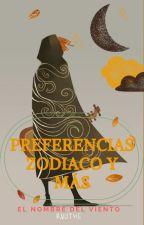 Preferencias, zodiaco y más - El nombre del viento by SoneteFOP