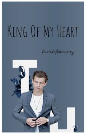King Of My Heart by friendofobscurity