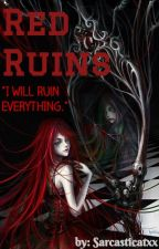 Red Ruins by sarcasticatxx