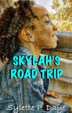 SKYLAH'S ROAD TRIP by SylettePDaye