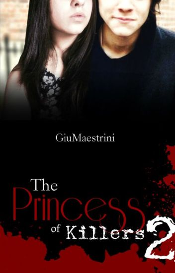 The Princess Of Killers II