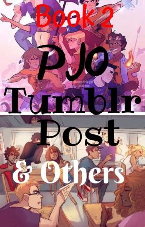 Percy Jackson Tumblr Post and Others - Book 2 by Thelonelyweirdgirl