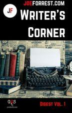 Writer's Corner Digest, Vol. 1 by joe_forrest