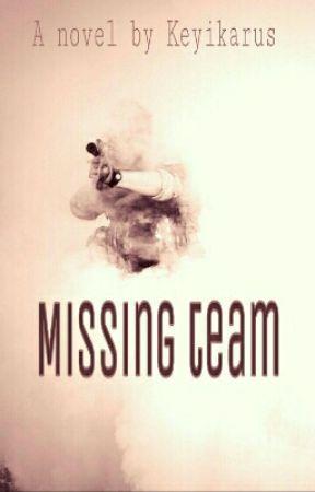 Missing team [tamat] by Keyikarus