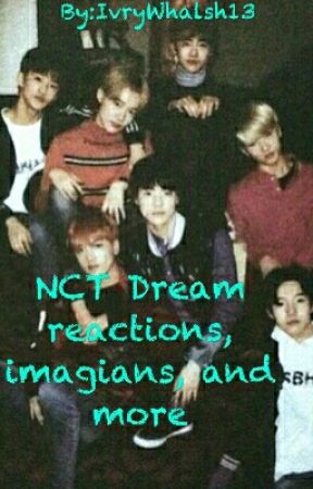 Nct Dream Ot7 Reactions, Imagines, And More❤ - Reaction - Wattpad