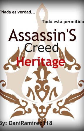 Assassin's Creed: Heritage by Dani-Phantom118