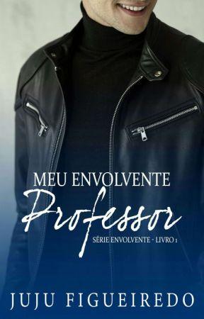 Meu Envolvente Professor - DEGUSTAÇÃO by JujuFigueiredo23