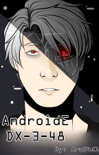 Androide DX-3-48 by US4G1_