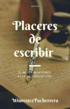 Placeres De Escribir by WinrestezPacherrera