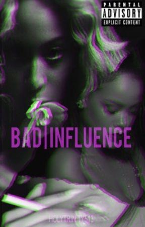 Bad Influence by HolyTrinity513