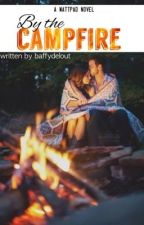 By the campfire by baffydelout