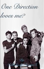 UNDER MAINTENANCE  One Direction Loves Me? n.h. ~COMPLETED~ by NiallsLuckyCharmsX