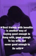 Best friends with benefits  by hoodiehoe_