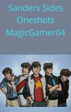 Sander's Sides oneshots by MagicGamer04