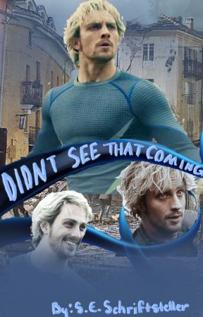 Didn't See That Coming (Pietro Maximoff X Reader) - 《T W O