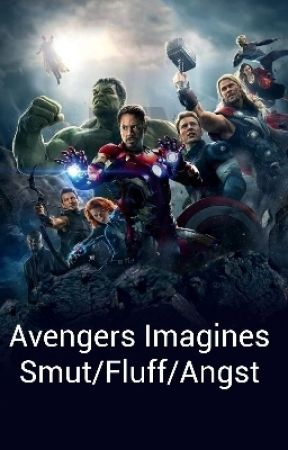 Avengers Imagine/Preferences (Request OPEN) - Avengers x Reader