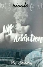 His Addiction {On Hold} by ELSkitty