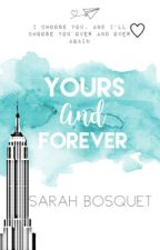 Yours And Forever  by sarahd0lan