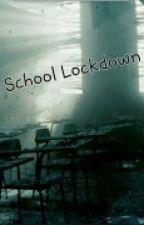 School LockDown by Spongey2468